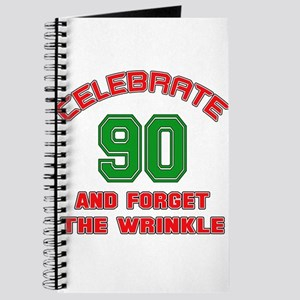 Celebrate Birthday 93 and For the wrinkle Journal