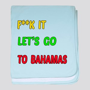 Let's go to Bahamas baby blanket