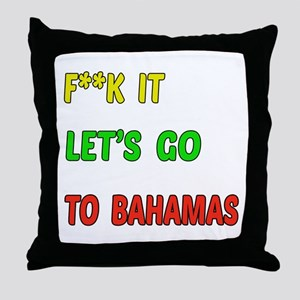 Let's go to Bahamas Throw Pillow