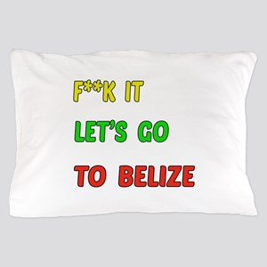 Let's go to Belize Pillow Case