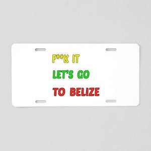Let's go to Belize Aluminum License Plate
