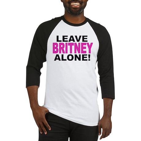 Leave Britney Alone! Baseball Jersey