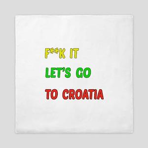 Let's go to Croatia Queen Duvet