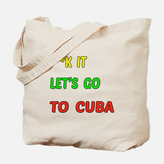 Let's go to Cuba Tote Bag