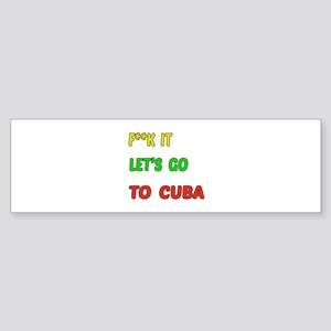 Let's go to Cuba Sticker (Bumper)