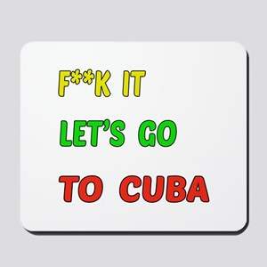 Let's go to Cuba Mousepad