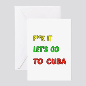 Let's go to Cuba Greeting Card