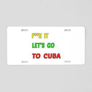 Let's go to Cuba Aluminum License Plate