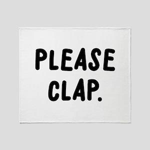 Please Clap Throw Blanket