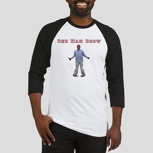 One Man Show Baseball Jersey