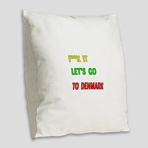 Let's go to Denmark Burlap Throw Pillow