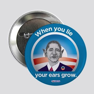 "When You Lie, Your Ears Grow / 2.25"" Button"