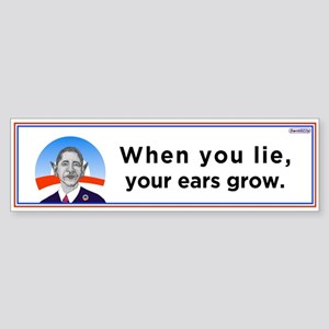 When You Lie, Your Ears Grow / Bumper Sticker