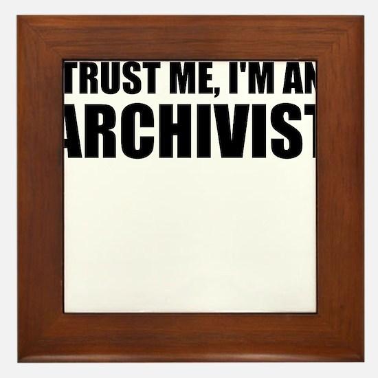 Trust Me, I'm An Archivist Framed Tile