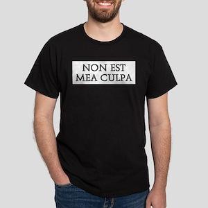 NON EST MEA CULPA T-Shirt