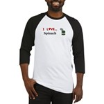 I Love Spinach Baseball Jersey