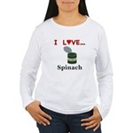 I Love Spinach Women's Long Sleeve T-Shirt