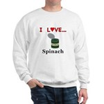 I Love Spinach Sweatshirt