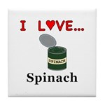 I Love Spinach Tile Coaster