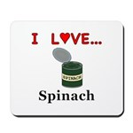 I Love Spinach Mousepad