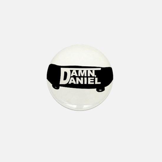 Damn Daniel Mini Button
