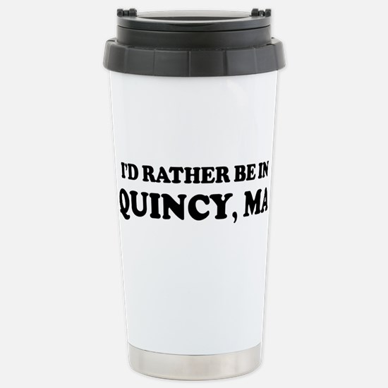 Rather be in Quincy Mugs