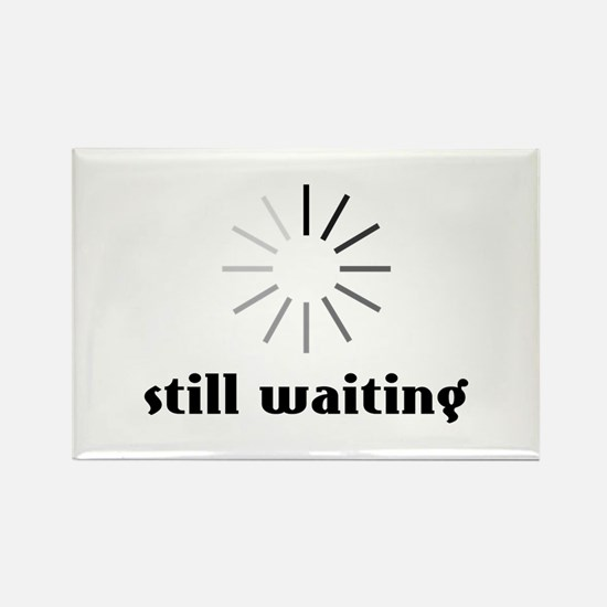Still Waiting Circle Magnets