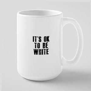 It's OK to be white Mugs