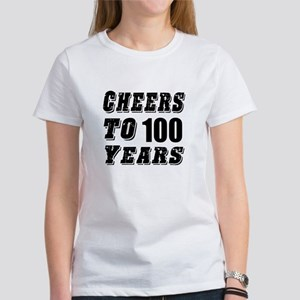Cheers To 100 Women's T-Shirt