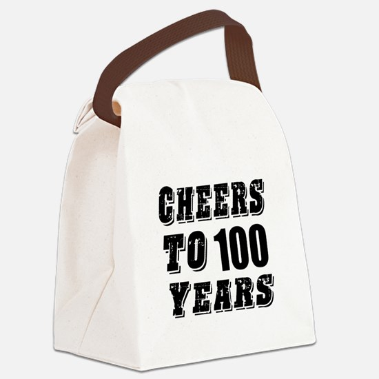 Cheers To 100 Canvas Lunch Bag