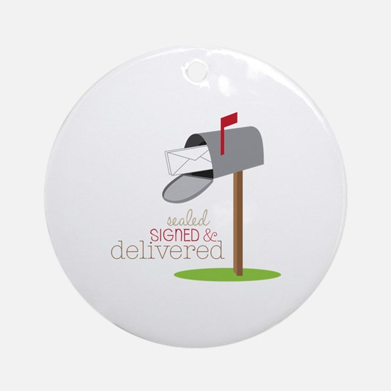 Sealed Signed & Delivered Round Ornament