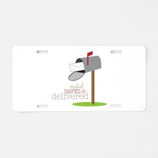 Sealed Signed & Delivered Aluminum License Plate