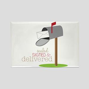 Sealed Signed & Delivered Magnets