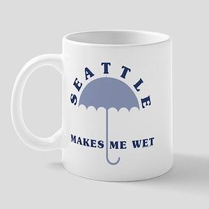 Seattle Makes Me Wet Mugs
