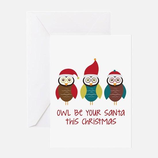 Owl Be Santa Greeting Cards