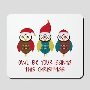 Owl Be Santa Mousepad