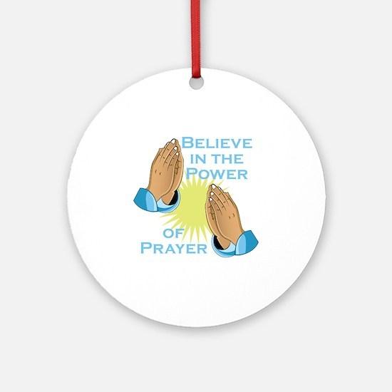 Power Of Prayer Round Ornament
