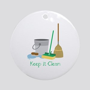 Keep it Clean Round Ornament