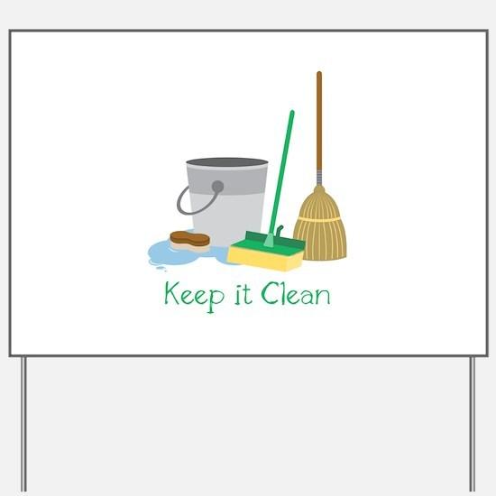 Keep it Clean Yard Sign