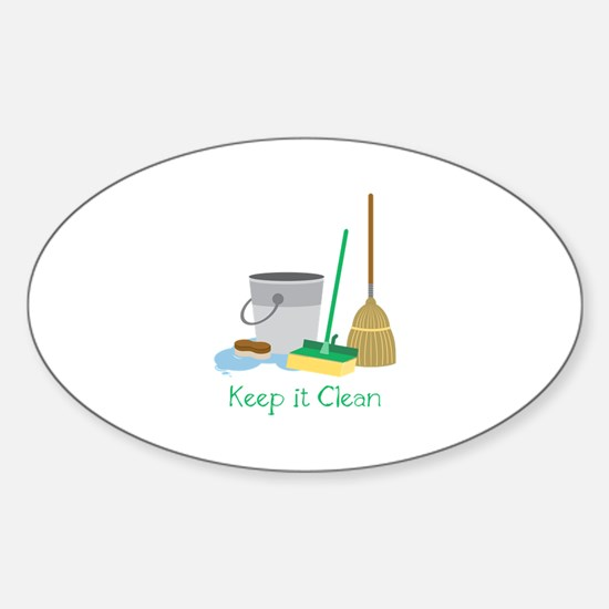 Keep it Clean Decal