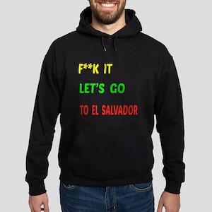 Let's go to El Salvador Hoodie (dark)