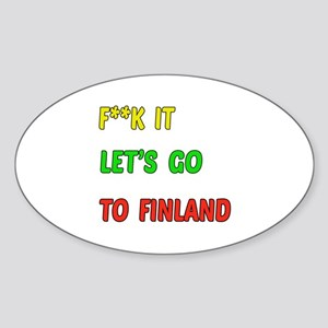 Let's go to Finland Sticker (Oval)