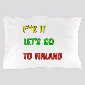 Let's go to Finland Pillow Case