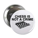 Chess is Not a Crime Button