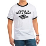 Chess is Not a Crime Ringer T