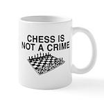 Chess is Not a Crime Mug
