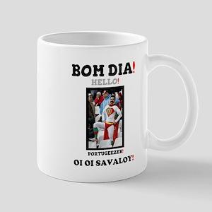 BOM DIA! - HELLO! - PORTUGEEZER! Mugs
