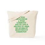 Pronounciation Tote Bag