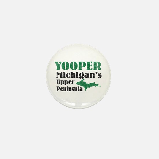 Yooper Michigan's U.P. Mini Button