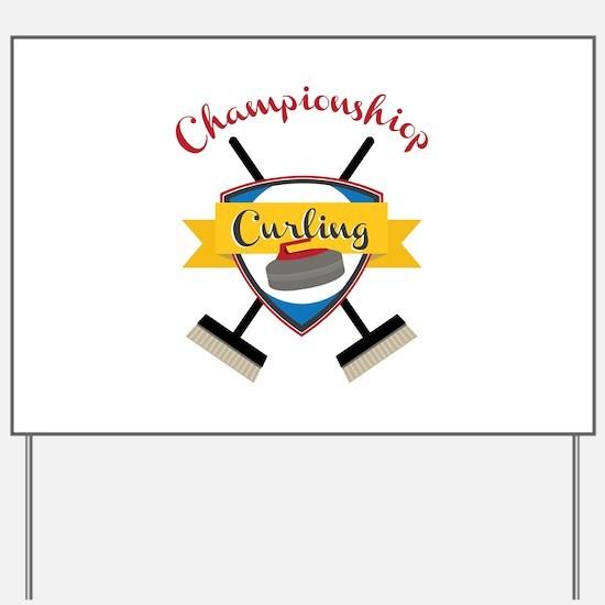 Championship Curling Yard Sign